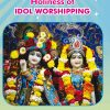 HOLINESS OF IDOL WORSHIPPING